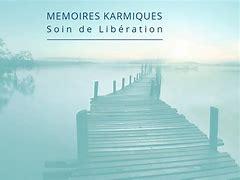 Libération des mémoires karmiques.